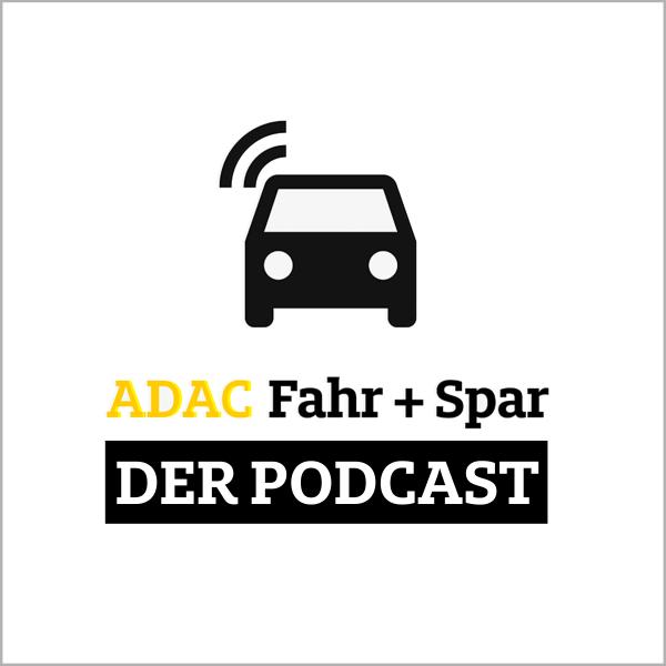 ADAC Fahr + Spar | Der Podcast