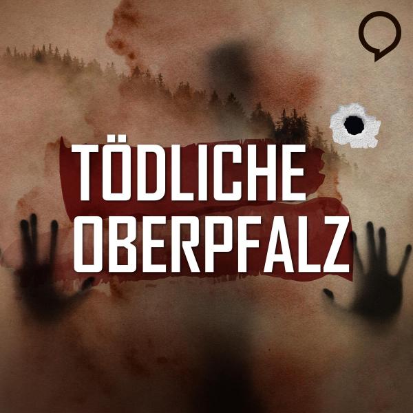 Tödliche Oberpfalz