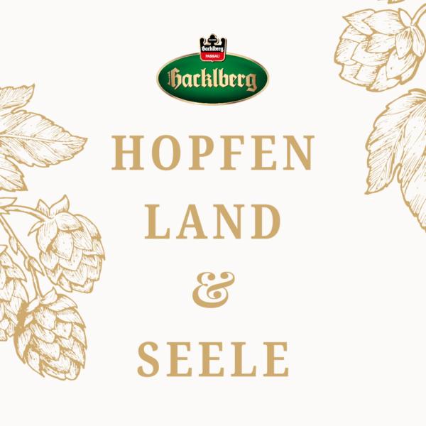 Hopfen, Land & Seele