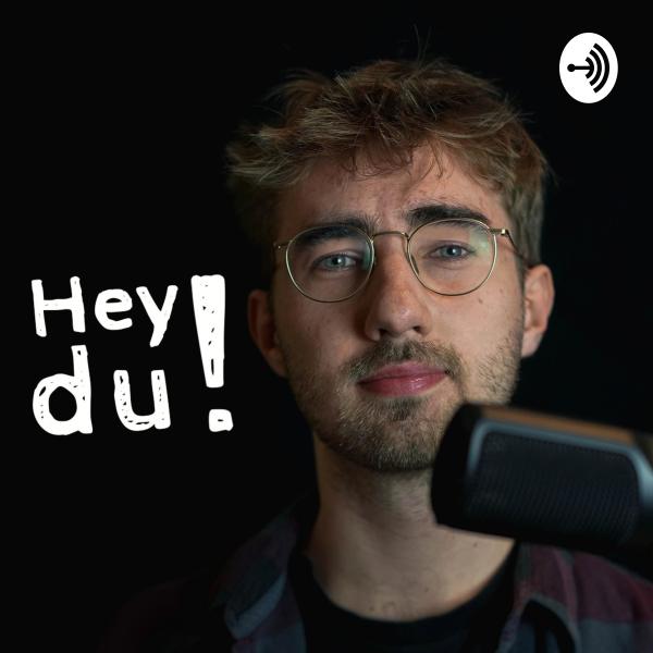Hey du!