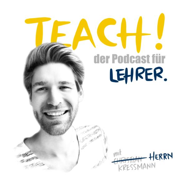 TEACH! - Der Podcast für Lehrer
