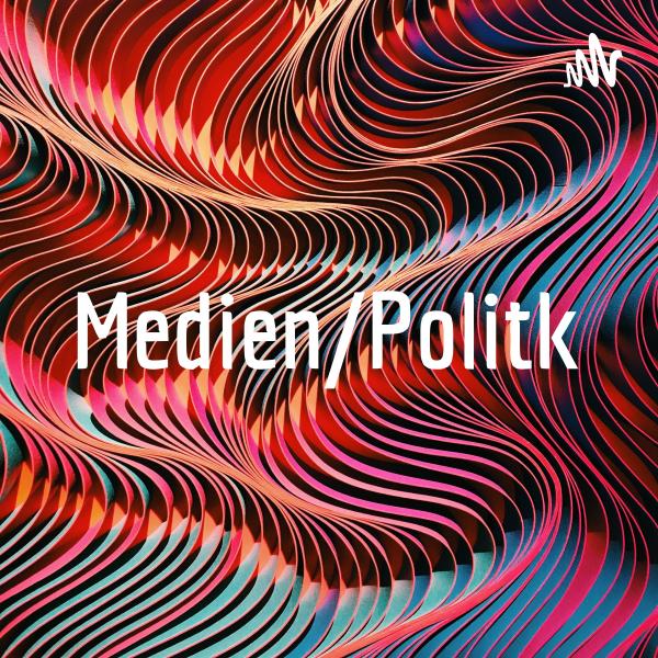 Medien/Politk
