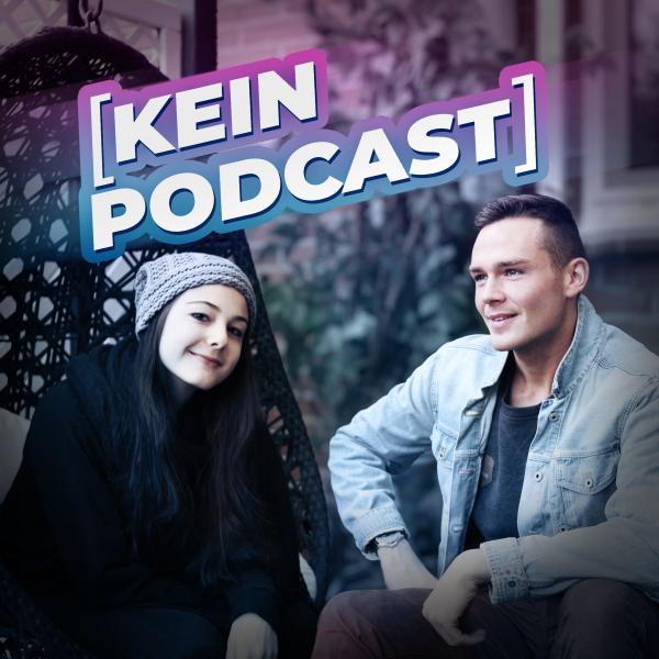 Kein Podcast