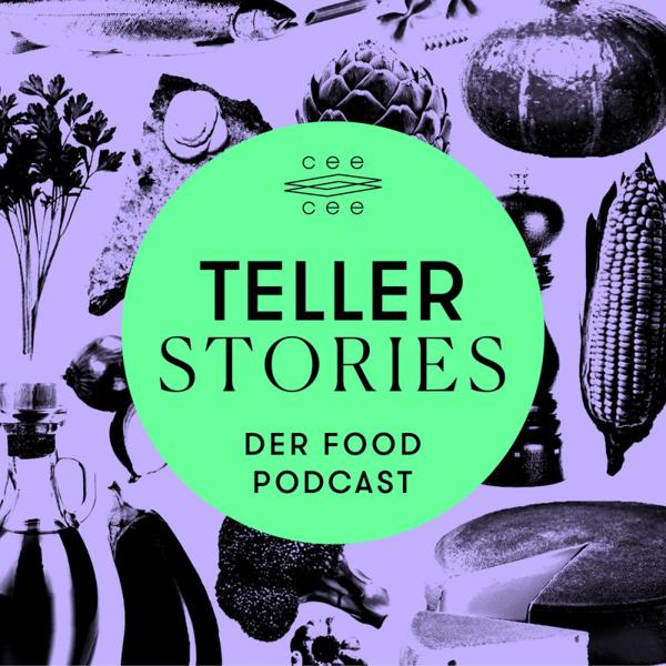 Teller Stories - Der Food Podcast von radioeins und Berliner Zeitung