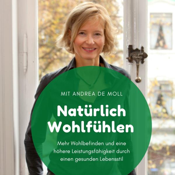 Natürlich Wohlfühlen mit Andrea de Moll