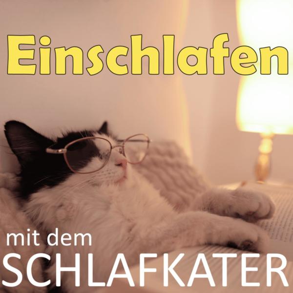Schlafkaterpodcast - Schlafkaters Einschlafpodcast