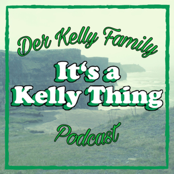 It's a Kelly Thing - Der Kelly Family Podcast