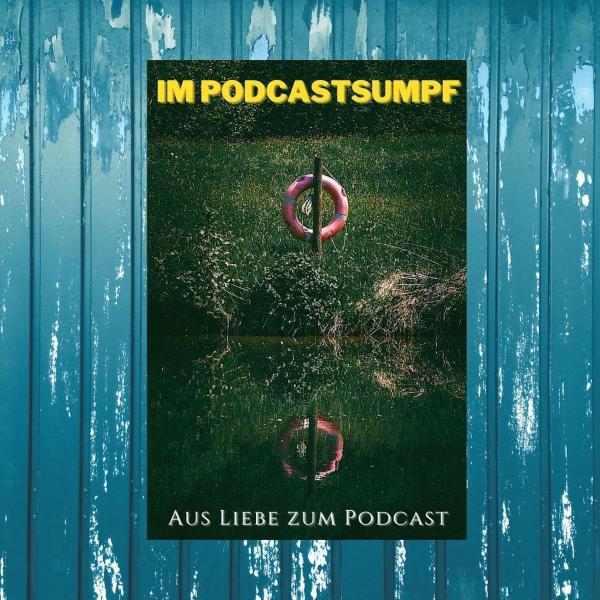 Im Podcastsumpf