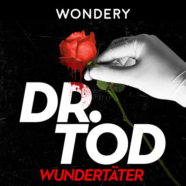 Dr. Tod - Wundertäter