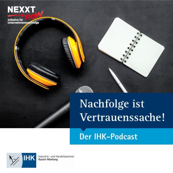 Nachfolge ist Vertrauenssache - Der IHK-Podcast