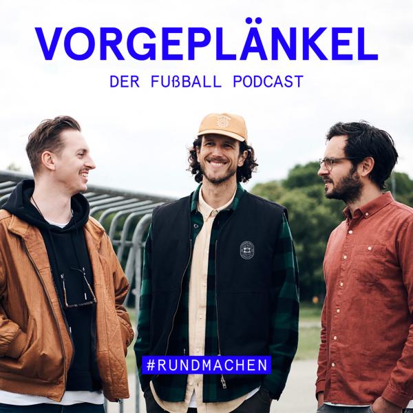 Vorgeplänkel - der Fußball-Stammtisch Podcast