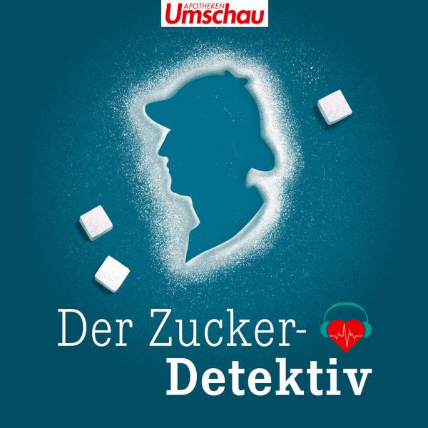 Der Zuckerdetektiv | Der Diabetes-Podcast