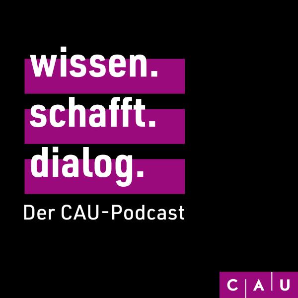 wissen.schafft.dialog. Der CAU-Podcast