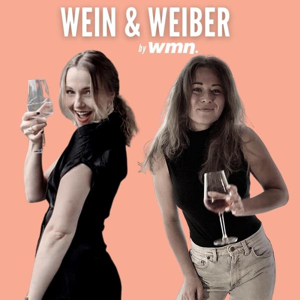 Wein & Weiber