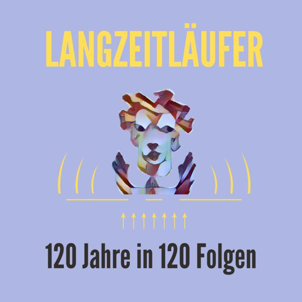 Geschichts-Podcast: Langzeitläufer