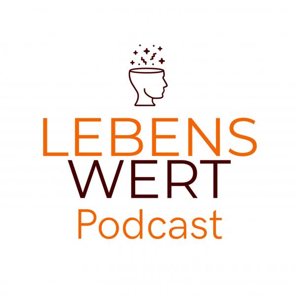 Lebens Wert Podcast