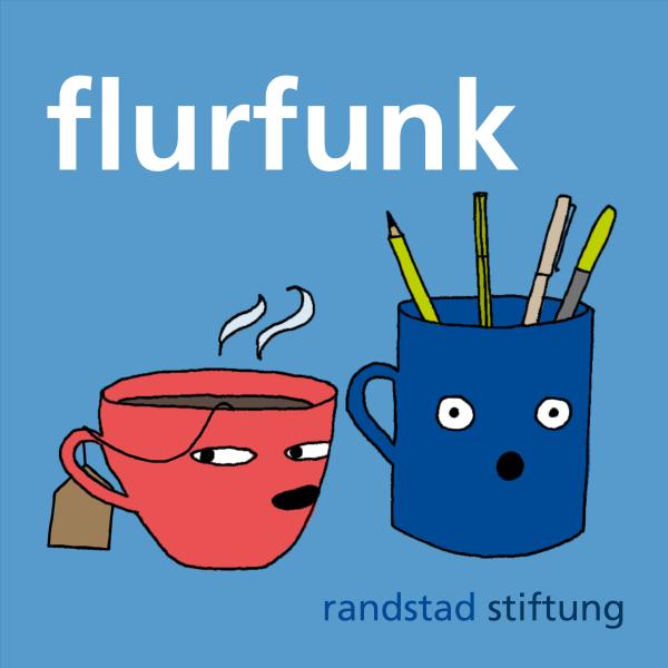 Flurfunk – der Podcast der randstad stiftung zur Zukunft der Arbeit