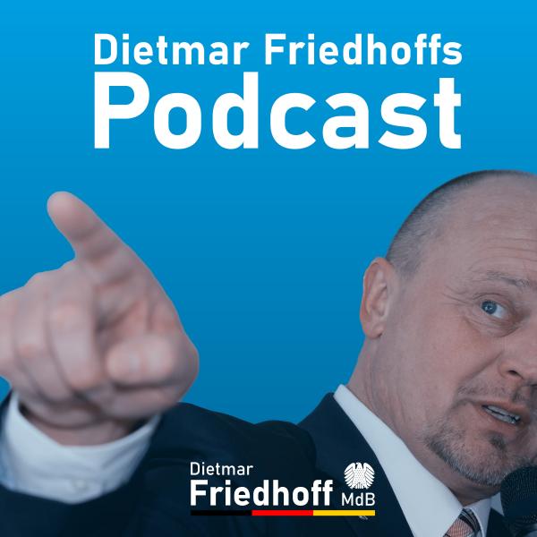 Dietmar Friedhoffs Podcast