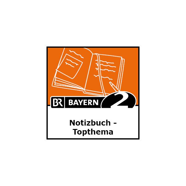 Bayern 2 Notizbuch Podcast
