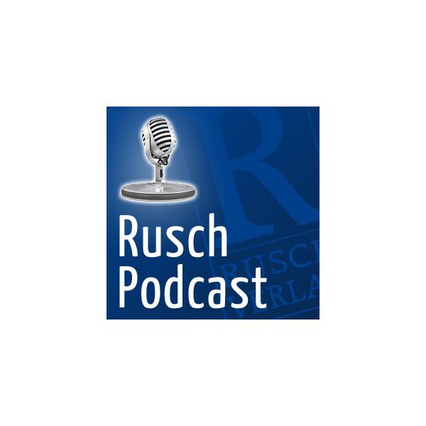Rusch Podcast