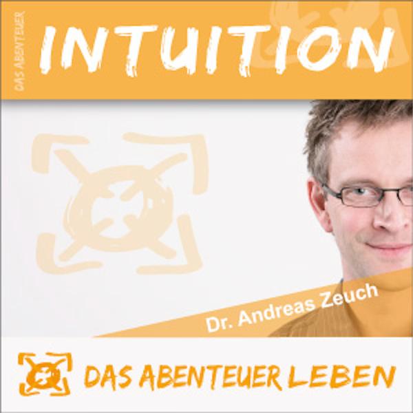Das Abenteuer Intuition