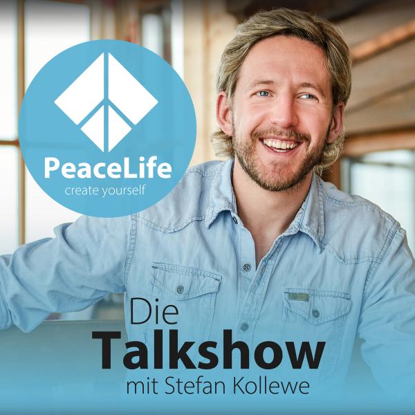 PeaceLife - Die Talkshow über Mindsets, Meditation und Mehr