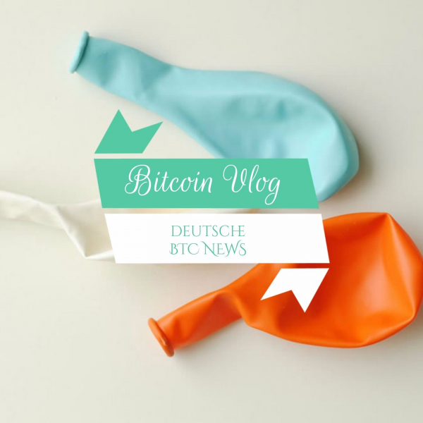 Bitcoin Vlog - Deutsche Bitcoin News