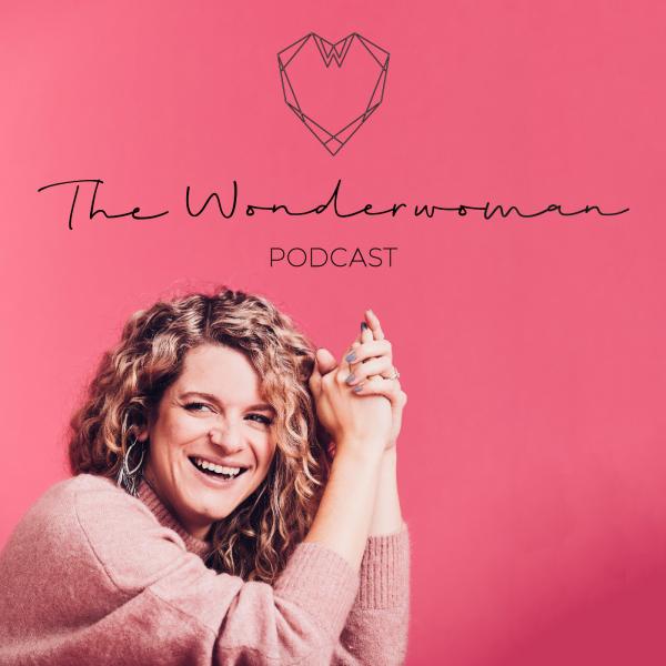 The Wonderwoman Podcast - Für mehr Female Empowerment & Selbstverwirklichung