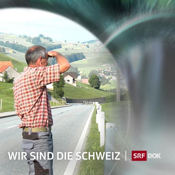 DOK – Wir sind die Schweiz
