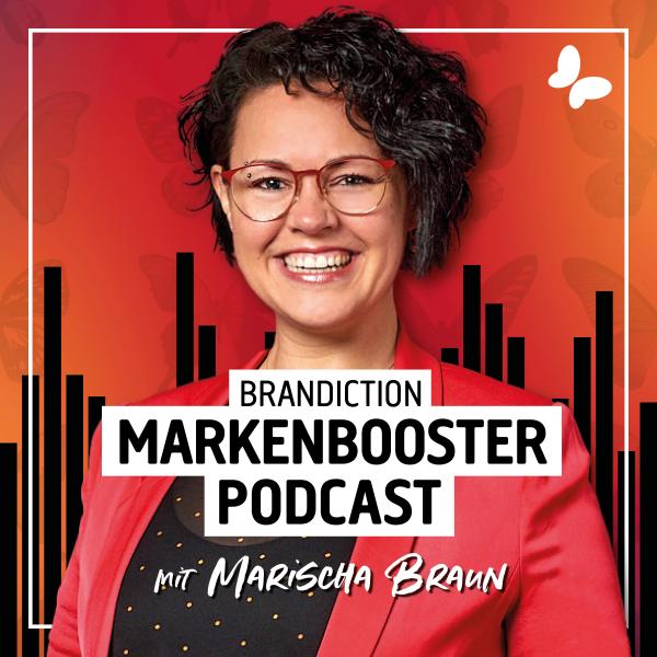 BRANDICTION MARKENBOOSTER | Dein Branding Podcast