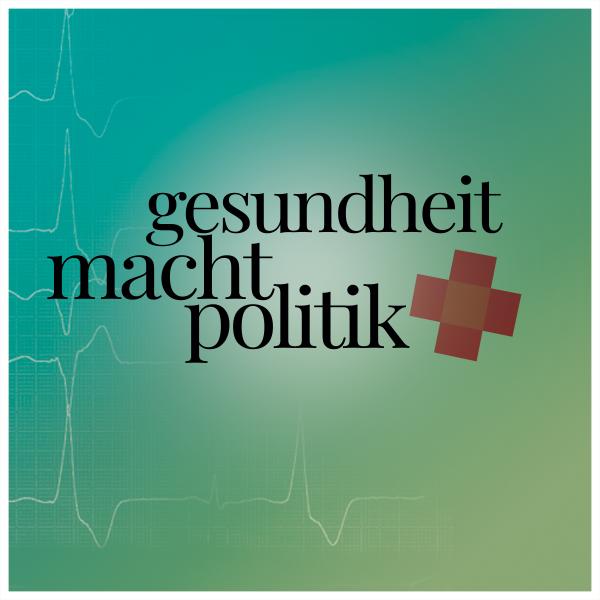 Gesundheit.Macht.Politik