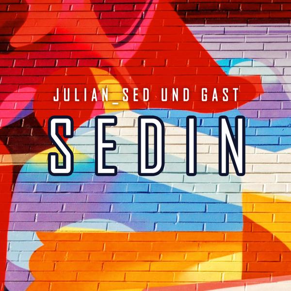 SEDin - Julian_Sed und Gast