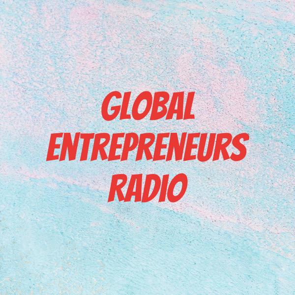 Global Entrepreneurs Radio