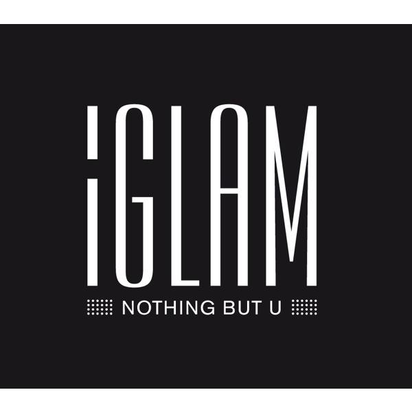 iGLAM - Nothing but U