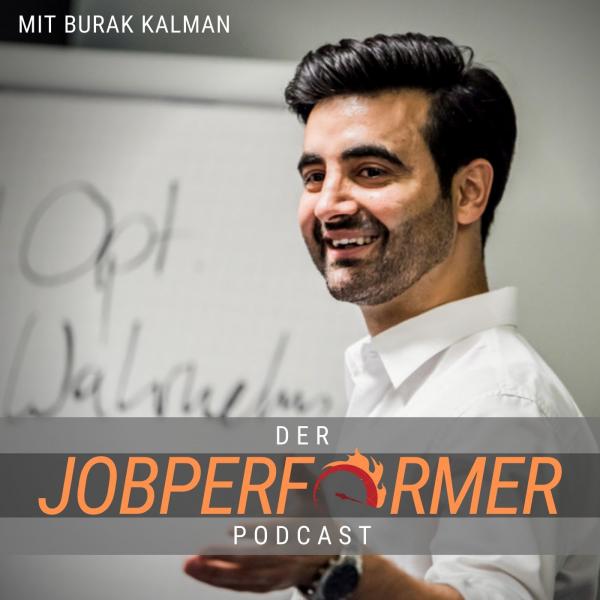 Der Jobperformer Podcast | Erfolg im Beruf ohne Selbständigkeit