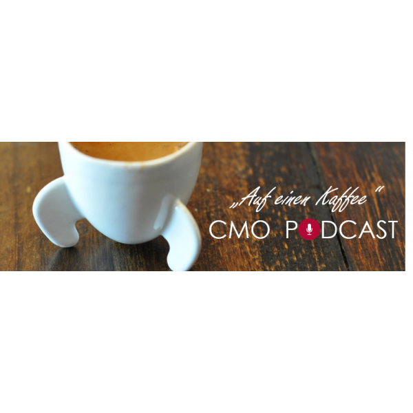 Auf einen Kaffee - der CMO GERMANY Podcast