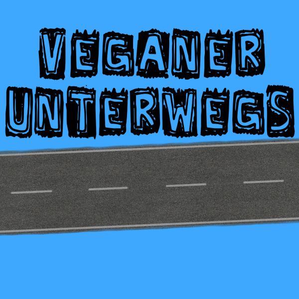 Veganer Unterwegs
