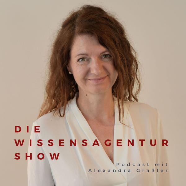 Die WissensAgentur Show mit Alexandra Graßler   Selbstmanagement und Struktur