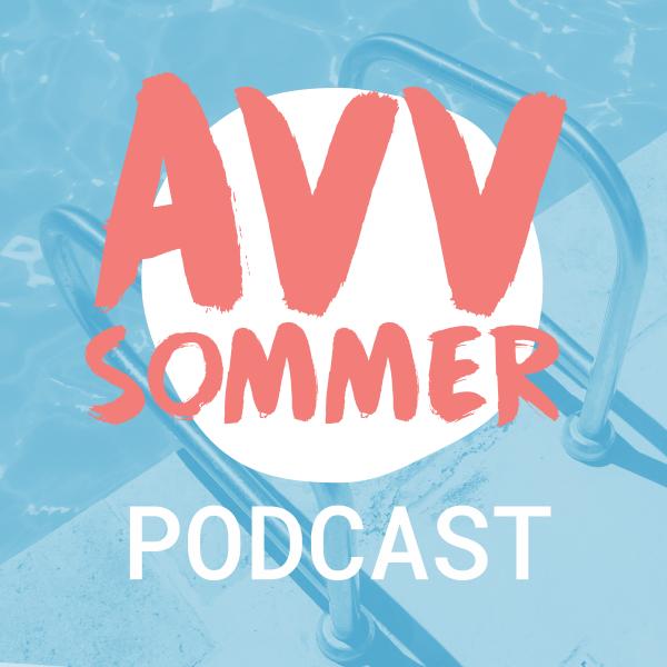 DER AVV-SOMMER 2018 PODCAST