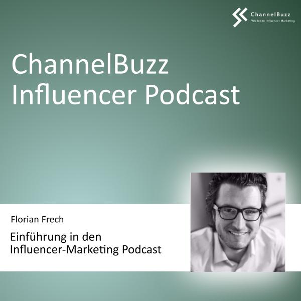 ChannelBuzz Influencer-Podcast