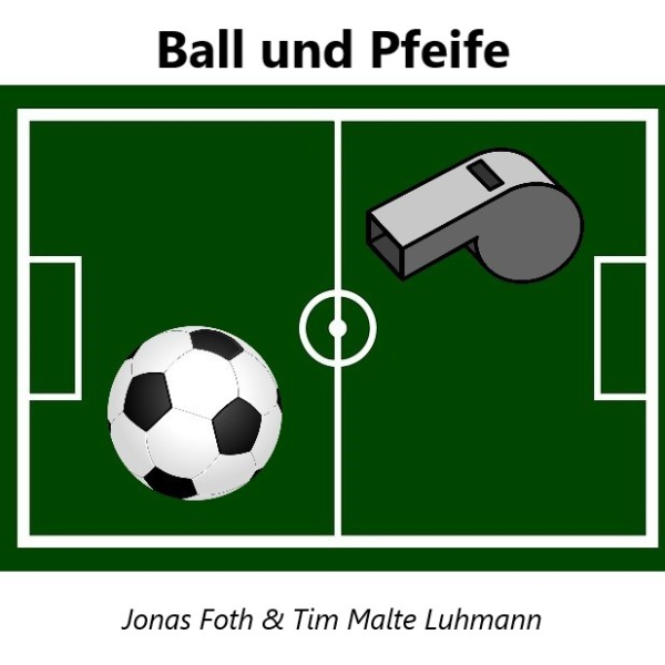 Ball und Pfeife