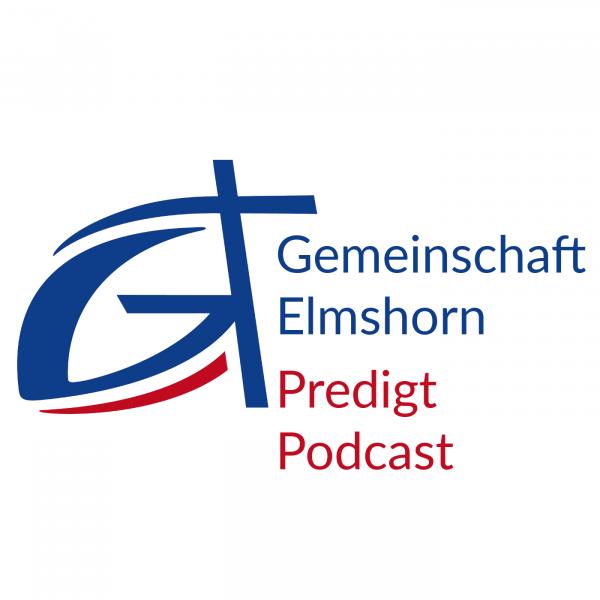 Gemeinschaft Elmshorn Predigt-Podcast