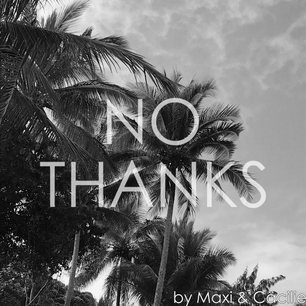 NO THANKS