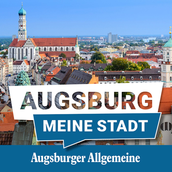 Augsburg, meine Stadt