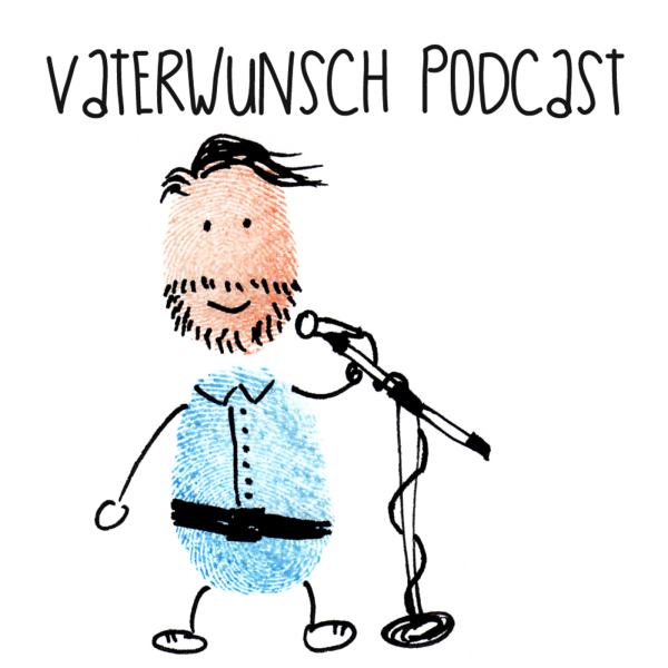 Vaterwunsch-Podcast