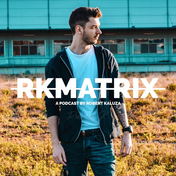 RKMATRIX PODCAST
