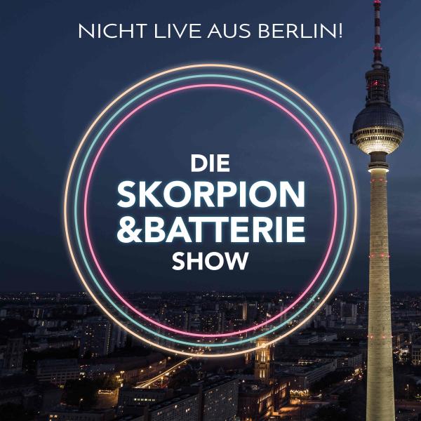 Die Skorpion und Batterie Show   Die On-Demand Late-Night-Show aus Berlin!