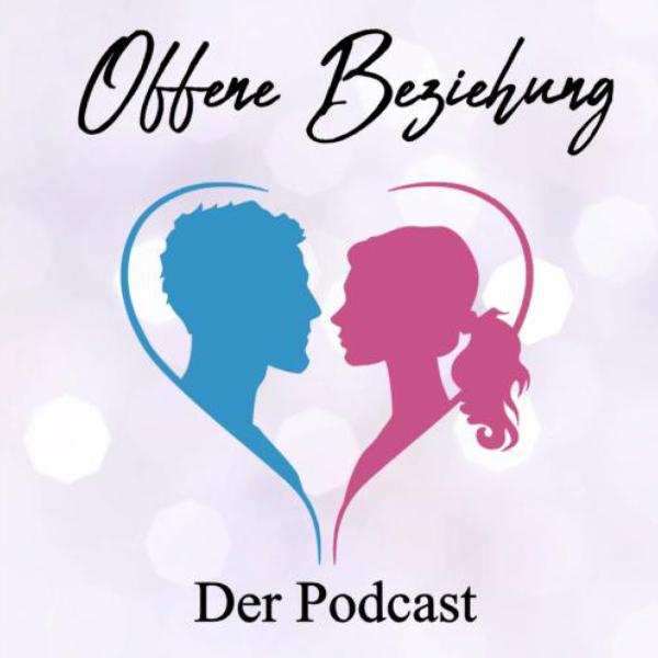 Offene Beziehung - Podcast