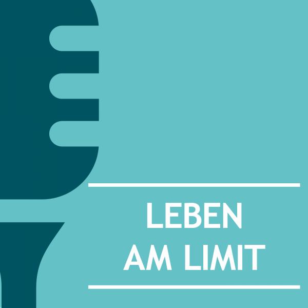 Leben am Limit