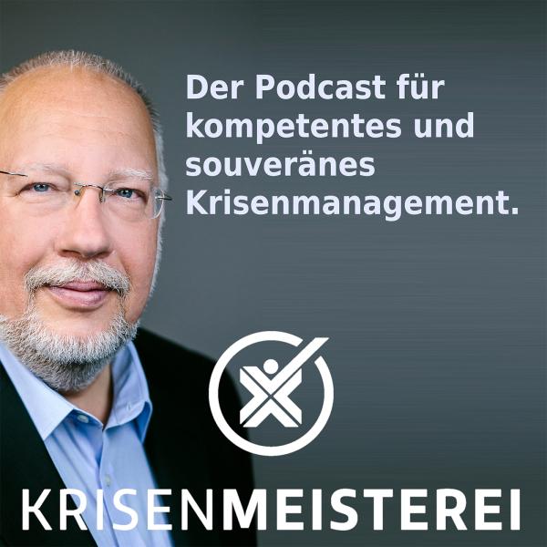 Krisenmeisterei: Kompetentes und souveränes Krisenmanagement